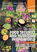 The State of Food Security and Nutrition in the World 2020