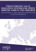 Strengthening Local Education Systems for Newly Arrived Adults and Children