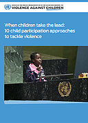 When children take the lead: 10 child participation approaches to tackle violence