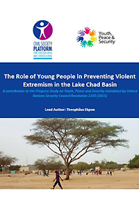 The Role of Young People in Preventing Violent  Extremism in the Lake Chad Basin