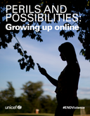 PERILS AND POSSIBILITIES: Growing up online