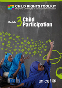 Child Rights Toolkit. Module 3: Child Participation