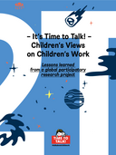 It's Time to Talk – Children's Views on Children's Work